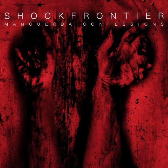 http://www.ikonenmagazin.de/rezension/Shock-Frontier_Mancuerda-Confessions.jpg